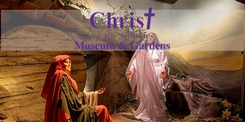 Christ in the Smokies Museum & Gardens